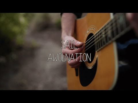 Sail awolnation acoustic cover