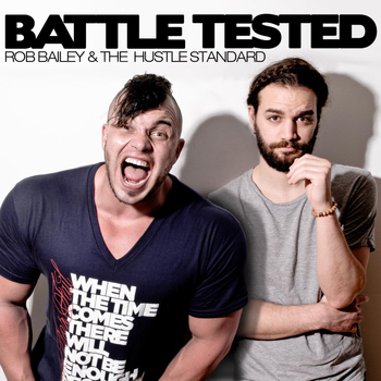 Rob bailey and the hustle standard battle tested download